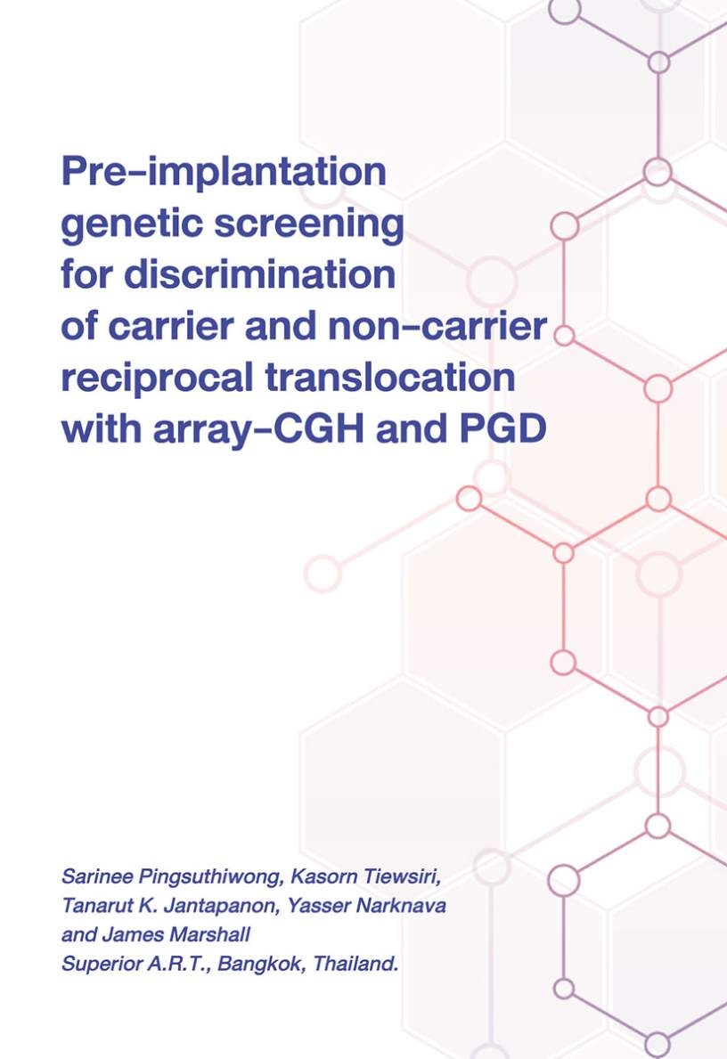Pre-Implantation Genetic Screening for Discrimination of Carrier and Non-Carrier Reciprocal Translocation with Array-CGH and PGD