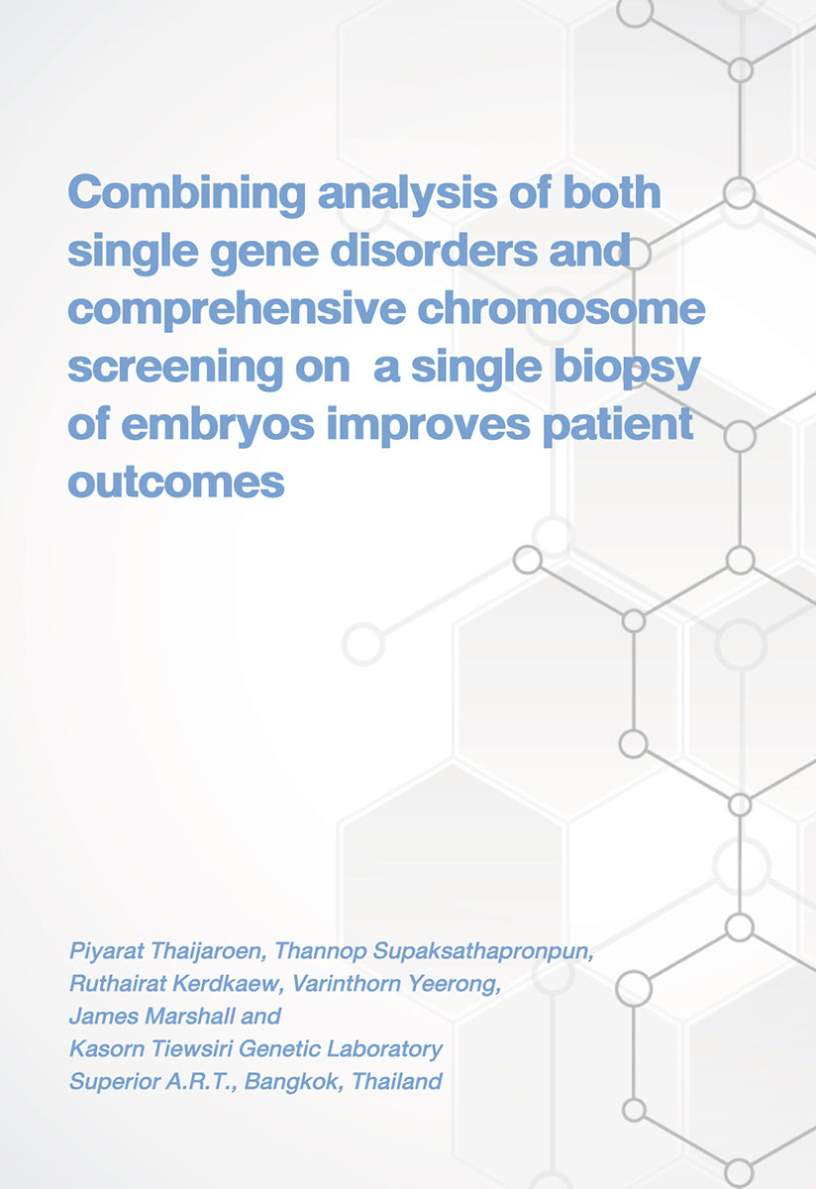 Combining Analysis of Both Single  Gene Disorders and Comprehensive Chromosome Screening on a Single Biopsy of Embryos Improves Patient Outcomes
